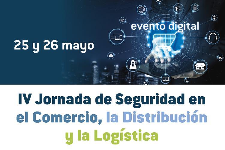 IV Encuentro Profesional de la Seguridad en la Distribución, Logística y Comercio