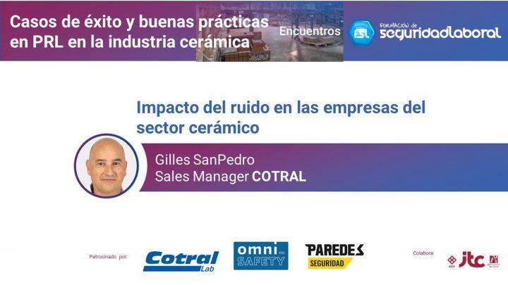 """Gilles SanPedro, Sales Manager de Cotral. """"Casos de éxito y buenas prácticas en PRL en la industria cerámica""""."""