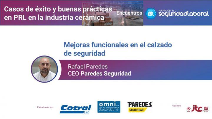 """Rafael Paredes, CEO Paredes Seguridad. """"Casos de éxito y buenas prácticas en PRL en la industria cerámica""""."""