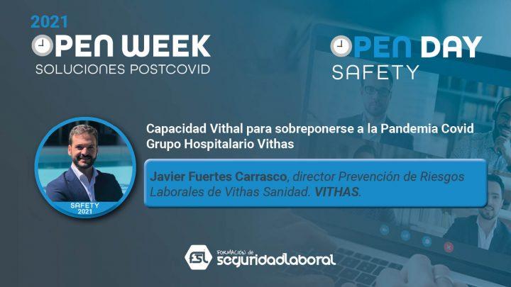 Javier Fuertes Carrasco, director Prevención de Riesgos Laborales de Vithas Sanidad de Grupo Hospitalario Vithas. Safety Open Day 2021.