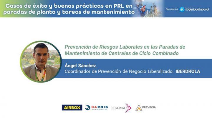 Ángel Sánchez, coordinador de Prevención de Negocio Liberalizado de Iberdrola.