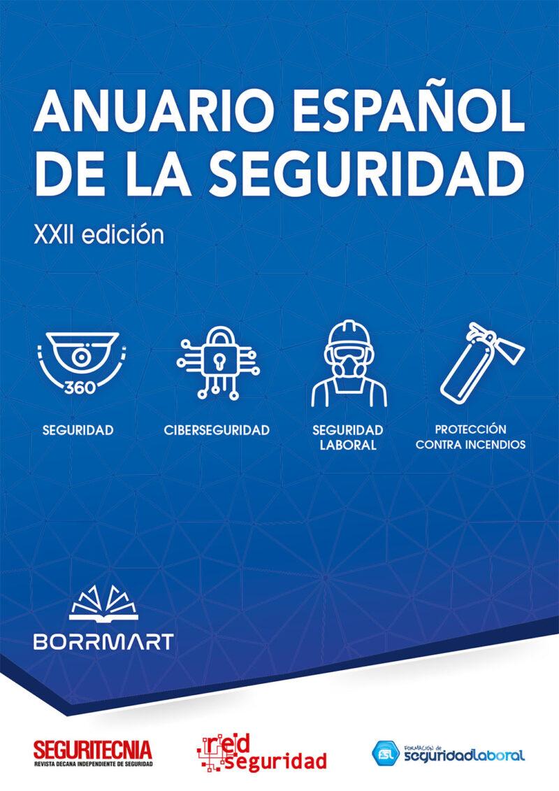 Anuario Español de la Seguridad (XXII edición).